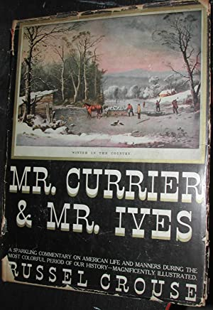 Mr. Currier & Mr. Ives: A Note: Russel Crouse
