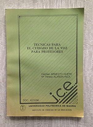 TÉCNICAS PARA EL CUIDADO DE LA VOZ: ARNESTO HUETE, Carmen
