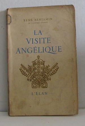 La visite angélique: Benjamin René