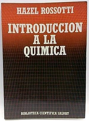 Introducción A La Quimica: Rossotti, Hazel