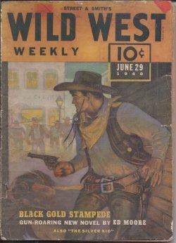 WILD WEST Weekly: June 29, 1940: Wild West Weekly