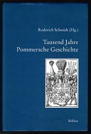 Tausend Jahre pommersche Geschichte.(Veröffentl. d. histor. Kommission f. Pommern, Reihe V/31).: ...