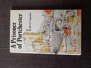 A prisoner of Portchester: Keith H Vignoles