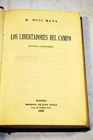 Los libertadores del campo: Ruiz Maya, M.
