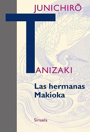 Las hermanas de Makioka: Tanizaki, Junichiro