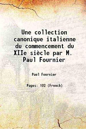 Une collection canonique italienne du commencement du: Paul Fournier