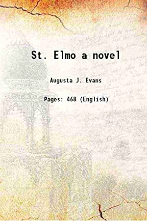 St. Elmo a novel (1876)[HARDCOVER]: Augusta J. Evans