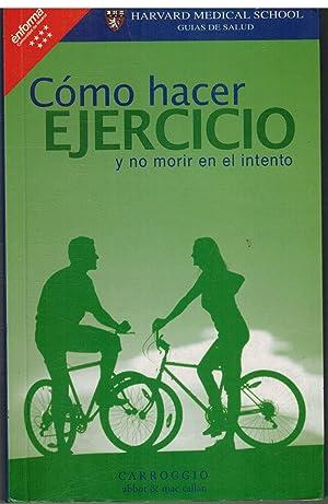COMO HACER EJERCICIO Y NO MORIR EN: L HOWARD HARTLEY
