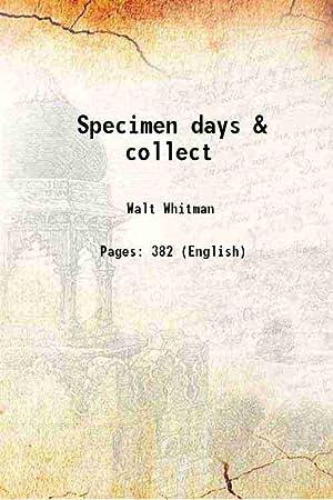 Specimen days & collect (1882)[HARDCOVER]: Walt Whitman