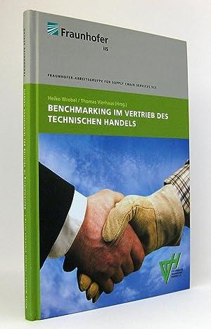 Benchmarking im Vertrieb des Technischen Handels : Ergebnisse einer mehrjährigen Studienreihe. ...