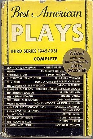 Best American Plays: Third Series, 1945-1951: Gassner, John [editor]