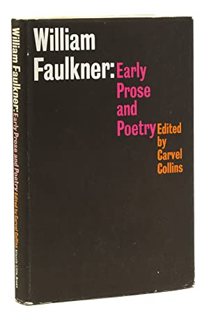 William Faulkner: Early Prose and Poetry. Compilation: Faulkner, William) Collins,