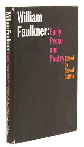 William Faulkner: Early Prose and Poetry: Faulkner, William) Collins,