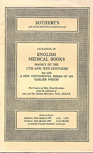 Catalogue of English Medical Books mainly of the 17th and 18th Centuries. 24th & 25th March 1980
