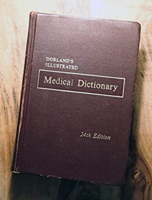 DORLAND'S ILLUSTRATED MEDICAL DICTIONARY: 24th Edition