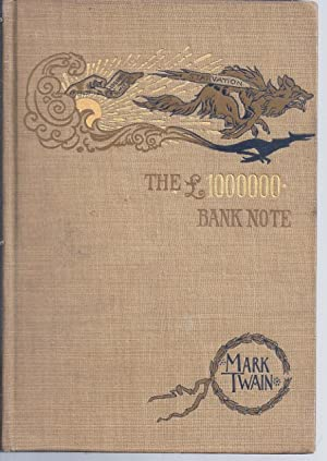 THE 1,000,000 POUND BANK NOTE AND OTHER: TWAIN, Mark [CLEMENS,