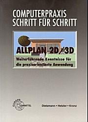 Allplan 2D/3D. Computerpraxis - Schritt für Schritt: Hetzler Dietzmann