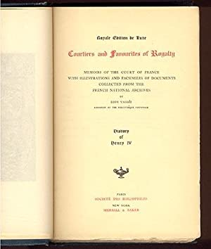 Courtiers and Favourites of Royalty: History of: Vallee, Leon