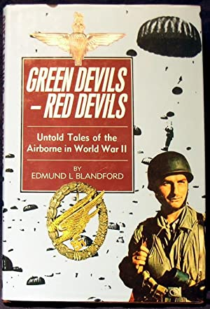 Green Devils - Red Devils : Untold Tales of the Airborne in World War II