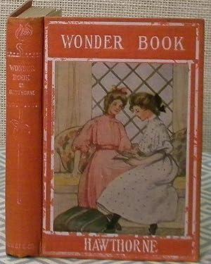 Wonder Book: Hawthorne Nathaniel