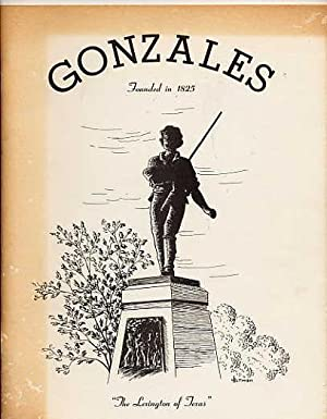 "Gonzales. ""The Lexington of Texas"".: Gonzales Art Group."