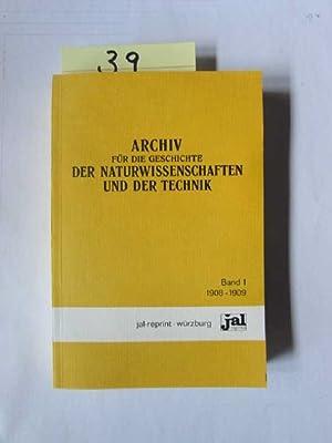 Archiv für die Geschichte der Naturwissenschaften und der Technik - Band 1: Buchka, Karl von, ...