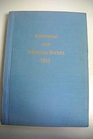 Kommentar zum Johnstone-Bericht 1952.: Reisenhofer, Herbert [Red.],