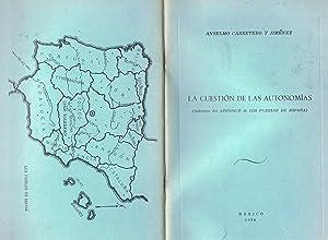 LA CUESTIÓN DE LAS AUTONOMÍAS: Carretero y Jiménez.
