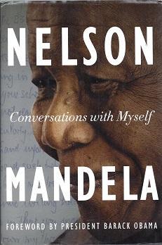 Conversations With Myself: Mandela, Nelson