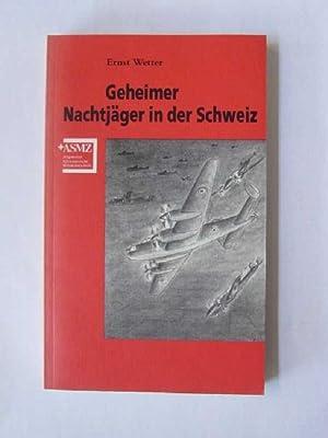 Geheimer Nachtjäger in der Schweiz: Ernst, Wetter: