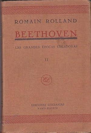 Beethoven. Las grandes épocas creadoras. II. De: ROLLAND, Romain