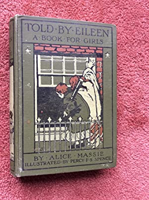 TOLD BY EILEEN - A BOOK FOR: ALICE MASSIE