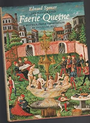 The Illustrated Faerie Queene: Hill, Douglas Arthur;