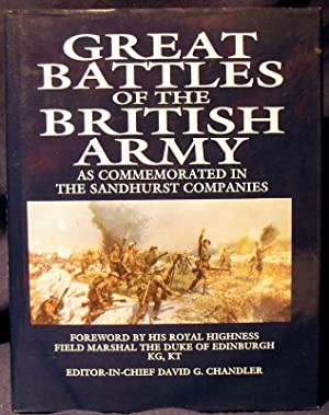 Great Battles of the British Army: As Commemorated in the Sandhurst Companies.