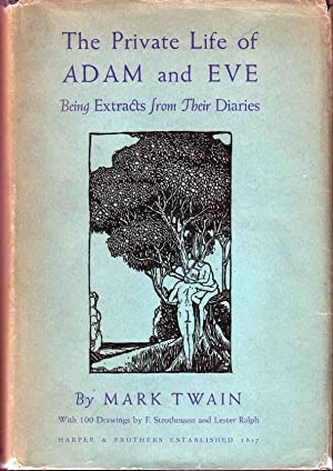 The Private Life of Adam and Eve.: TWAIN, Mark
