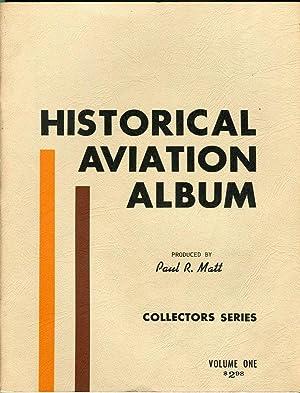 Historical Aviation Album, All American Collector's Series,: Matt, Paul R.