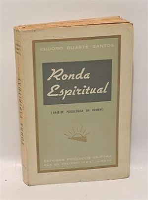 RONDA ESPIRITUAL (Análise Psicológica do Homem): DUARTE SANTOS, Isidoro