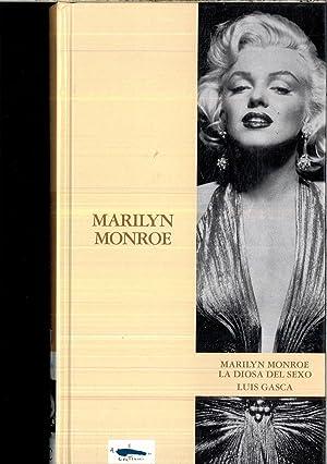 MARILYN MONROE (LA DIOSA DEL SEXO): LUIS GASCA