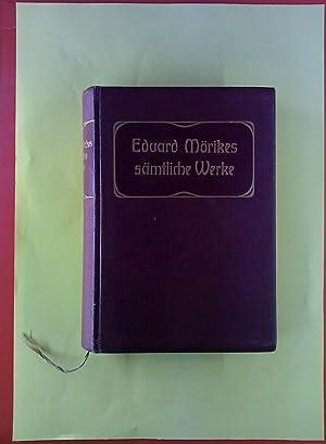 Eduard Mörike sämtliche Werke in sechs Bänden. ERSTER bis DRITTER BAND in einem Buch. INHALT: ...