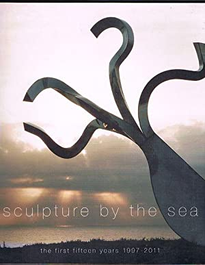 Sculpture by the Sea: The first fifteen years 1997-2011