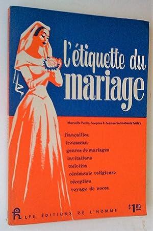 """Image du vendeur pour L""""Étiquette du mariage mis en vente par Claudine Bouvier"""