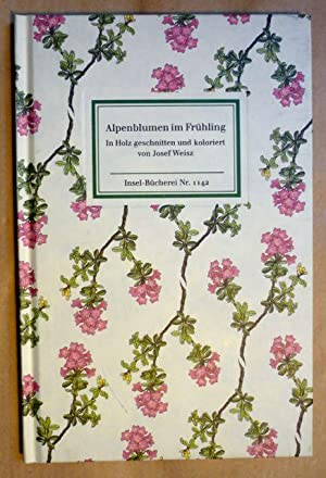 Alpenblumen im Frühling. 24 farbige Tafeln (Insel-Bücherei: Weisz, Josef (in