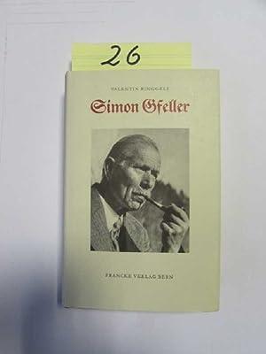 Simon Gseller - Der Emmentaler Mundartdichter 1868 - 1943 Eine Biographie entlang von ...