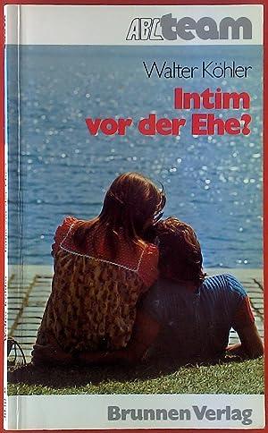 Seller image for Intim vor der Ehe? for sale by biblion2