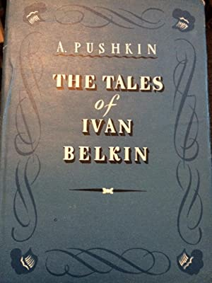 The Tales of the Late Ivan Belkin: Pushkin, A