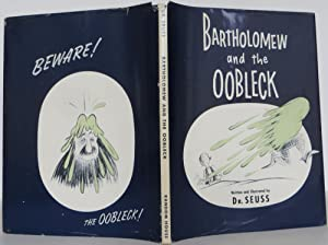 Bartholomew and the Oobleck: Seuss, Dr