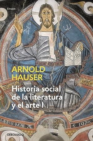 Historia social de la literatura y el: Hauser,Arnold