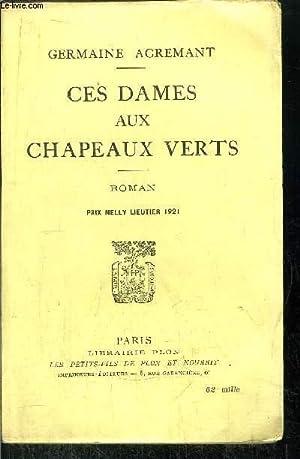 CES DAMES AUX CHAPEAUX VERTS: ACREMANT GERMAINE