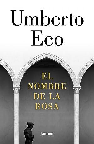 El nombre de la rosa: Eco, Umberto