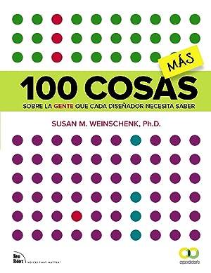 100 cosas ms sobre la gente que cada diseÑador necesita saber: Weinschenk, Susan M.